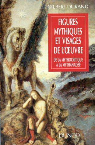 Figures mythiques et visages de l'œuvre